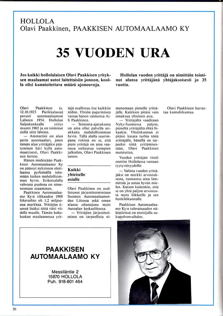 Olavi Paakkinen 35 vuotta yrittäjänä